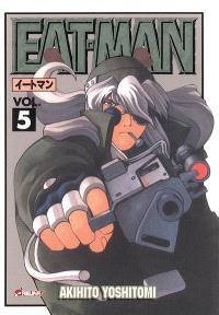 Eat-man. Volume 5