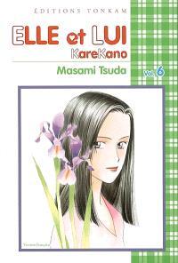 Elle et lui : KareKano. Volume 6