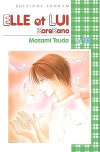 Elle et lui : KareKano. Volume 16