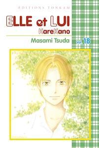 Elle et lui : KareKano. Volume 18
