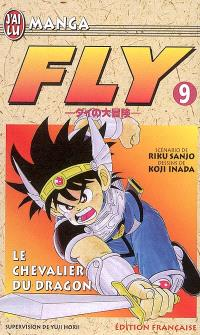 Fly. Volume 9, Le chevalier du dragon
