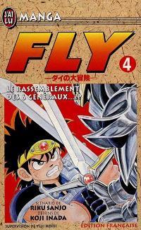 Fly. Volume 4, Le rassemblement des six généraux