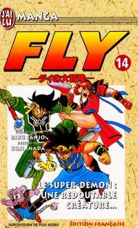 Fly. Volume 14, Le super-démon, une redoutable créature