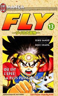 Fly. Volume 13, Où est l'épée la plus puissante ?