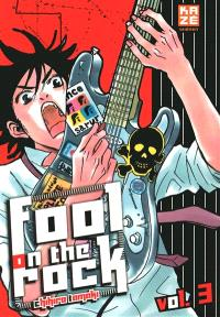Fool on the rock. Volume 3