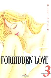 Forbidden love. Volume 3