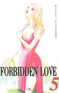Forbidden love. Volume 5