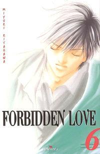 Forbidden love. Volume 6
