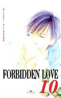 Forbidden love. Volume 10