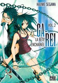 Ga-Rei : la bête enchaînée. Volume 2