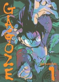 Gagozé. Volume 1