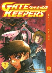 Gate keepers. Volume 2