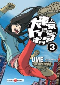 Giga Tokyo toybox : Ume. Volume 3