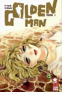 Golden man. Volume 1, Prologue