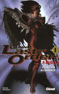Gunnm, last order. Volume 1