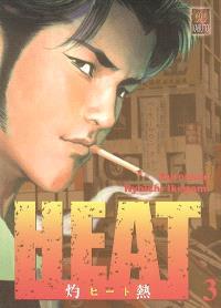 Heat. Volume 3