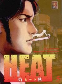 Heat. Volume 5