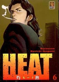 Heat. Volume 6