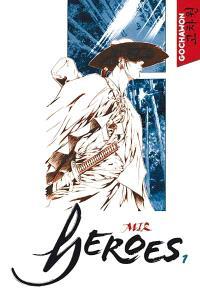 Heroes. Volume 1
