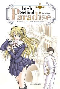 High school paradise : premature priest adventures. Volume 1