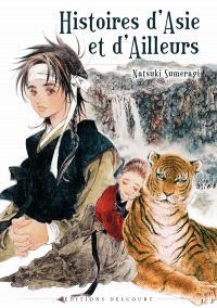 Histoires d'Asie et d'ailleurs