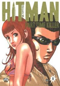 Hitman : part time killer. Volume 8