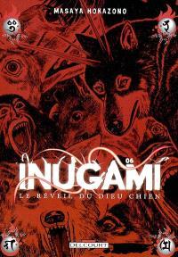 Inugami : le réveil du dieu chien. Volume 6
