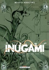 Inugami : le réveil du dieu chien. Volume 8