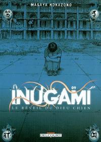 Inugami : le réveil du dieu chien. Volume 9