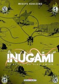 Inugami : le réveil du dieu chien. Volume 10