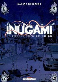 Inugami : le réveil du dieu chien. Volume 12