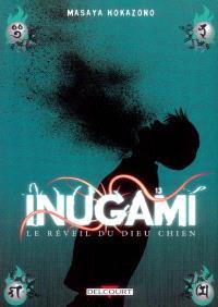 Inugami : le réveil du dieu chien. Volume 13
