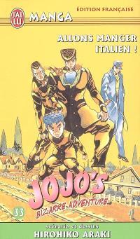 Jojo's bizarre adventure. Volume 33, Allons manger italien !
