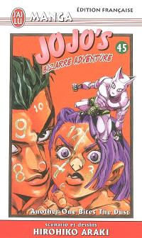 Jojo's bizarre adventure. Volume 45, Another one bites the dust