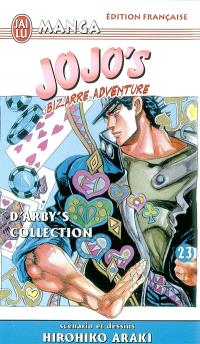 Jojo's bizarre adventure. Volume 23, D' Arby's collection