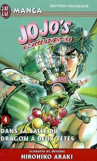Jojo's bizarre adventure. Volume 4, Dans la salle du dragon à deux têtes