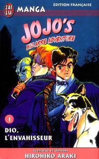 Jojo's bizarre adventure. Volume 1, Dio, l'envahisseur
