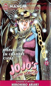 Jojo's bizarre adventure. Volume 22, Disparition en chambre close