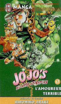 Jojo's bizarre adventure. Volume 17, L'amoureux terrible