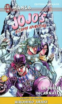 Jojo's bizarre adventure. Volume 10, La bulle incarnate