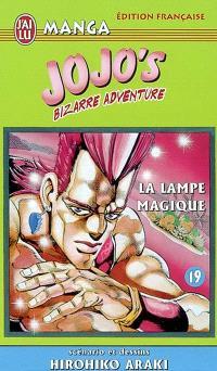 Jojo's bizarre adventure. Volume 19, La lampe magique