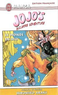 Jojo's bizarre adventure. Volume 27, Le monde de Dio