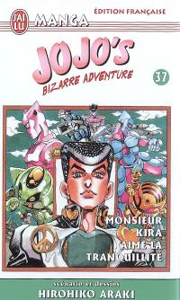 Jojo's bizarre adventure. Volume 37, Monsieur Kira aime la tranquillité