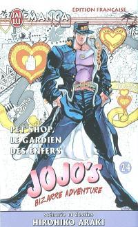 Jojo's bizarre adventure. Volume 24, Pet shop, le gardien des enfers