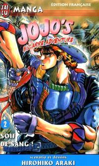 Jojo's bizarre adventure. Volume 2, Soif de sang !
