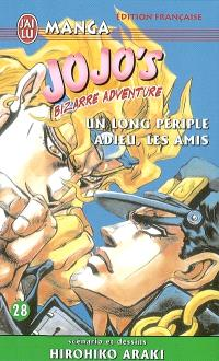 Jojo's bizarre adventure. Volume 28, Un long périple, adieu les amis