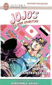 Jojo's bizarre adventure. Volume 26, Vanilla Ice, miasmes d'outre space