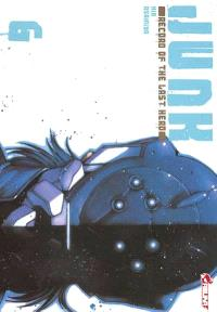 Junk : record of the last hero. Volume 6