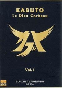 Kabuto : le dieu corbeau. Volume 1