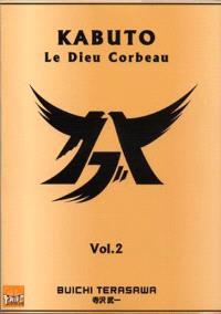Kabuto : le dieu corbeau. Volume 2